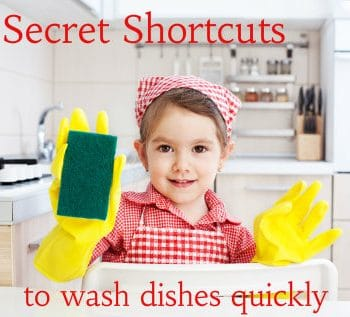 Secret Shortcuts Everyone Needs to Wash Dishes Quickly