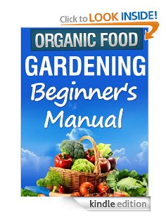 Organic Gardening Beginners Manual