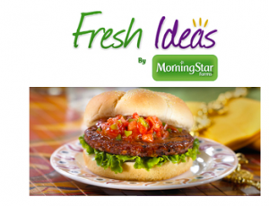 Fresh Ideas by Morning Star Farms