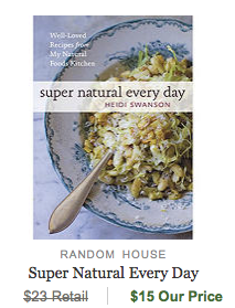 Super Natural Every Day Cookbook
