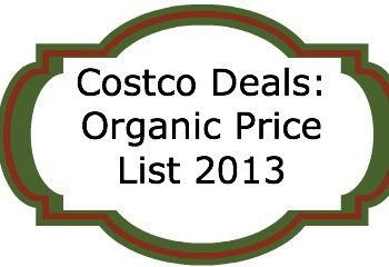 Costco Deals: Organic Price List 2013