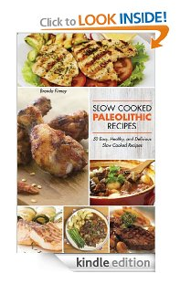 Paleolithic Slow Cooked Recipes