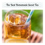 The Best Homemade Sweet Tea Recipe
