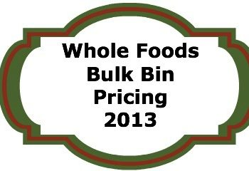 Whole Foods Bulk Bin Price List 2013