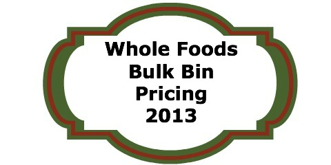 Whole Foods Bulk Bin Pricing
