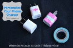 Personalize Your Phone Chargers