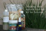 Raising Healthy Families: Stock Your First Aid Kit Naturally