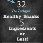 32 Healthy Snacks