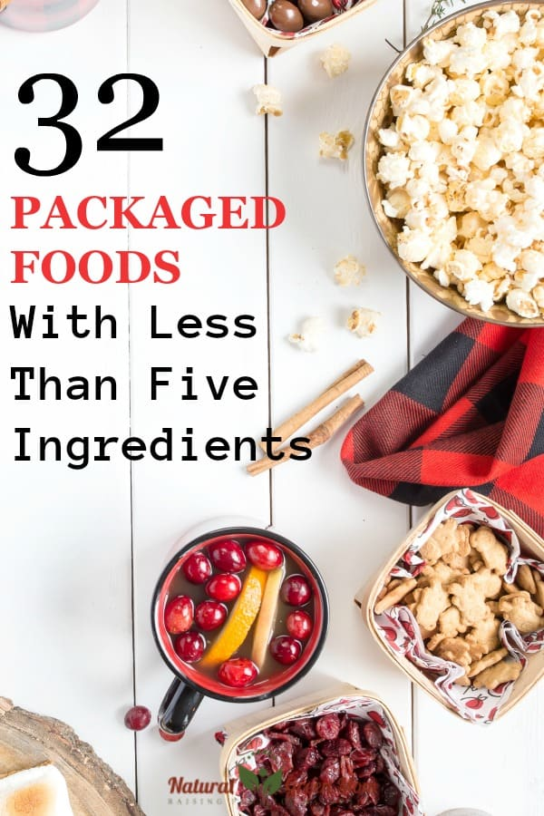 32 packaged foods with less than five ingredients