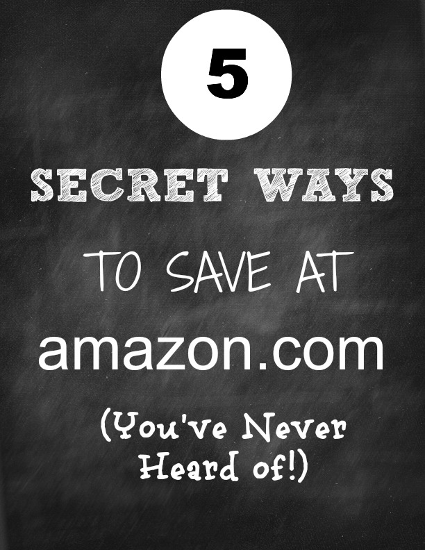 5 Secret Ways to Save at Amazon.com (You've Never Heard Of) - Natural Green Mom