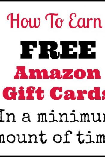 How to Earn FREE Amazon Gift Cards (In a Minimum Amount of Time!)