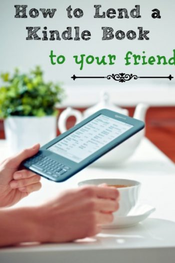 How to Lend a Kindle Book to Your Friend