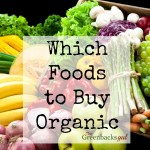 Which Foods to Buy Organic
