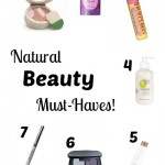 Natural Beauty Must-Haves