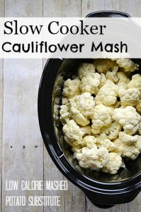 Slow Cooker Cauliflower Mash