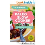 Free Downloads: Paleo Slow Cooker, Freezer Meals, Healthy in a Hurry