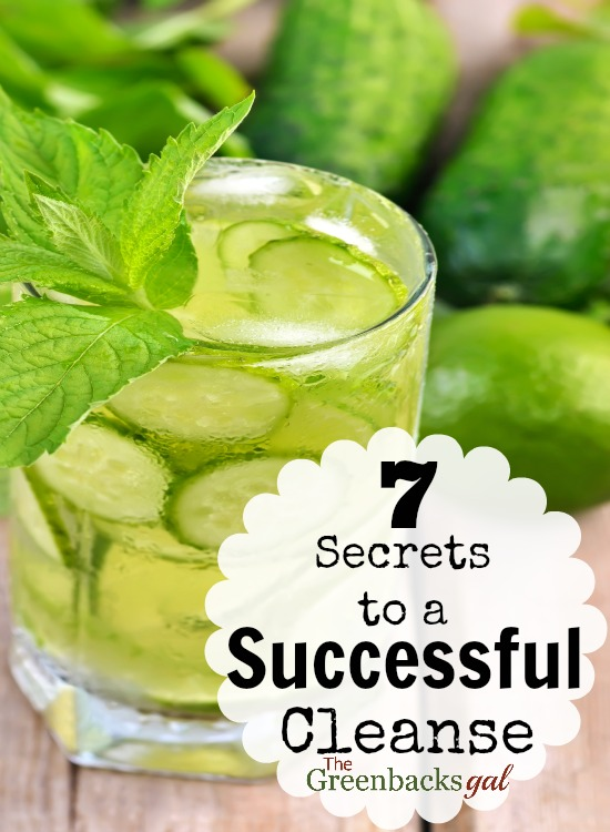 7 Secrets to a Successful Cleanse regardless of what cleanse you choose to follow.