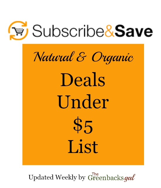 Amazon Natural and Organic Subscribe and Save Deals Under 5