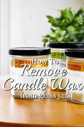 This foolproof method for how to remove candle wax from glass jars works every time with little effort.