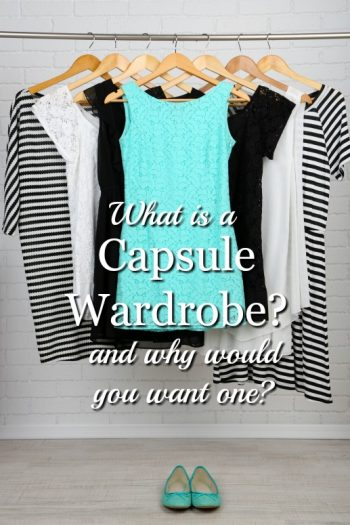 What is a Capsule Wardrobe and Why Would You Want One?