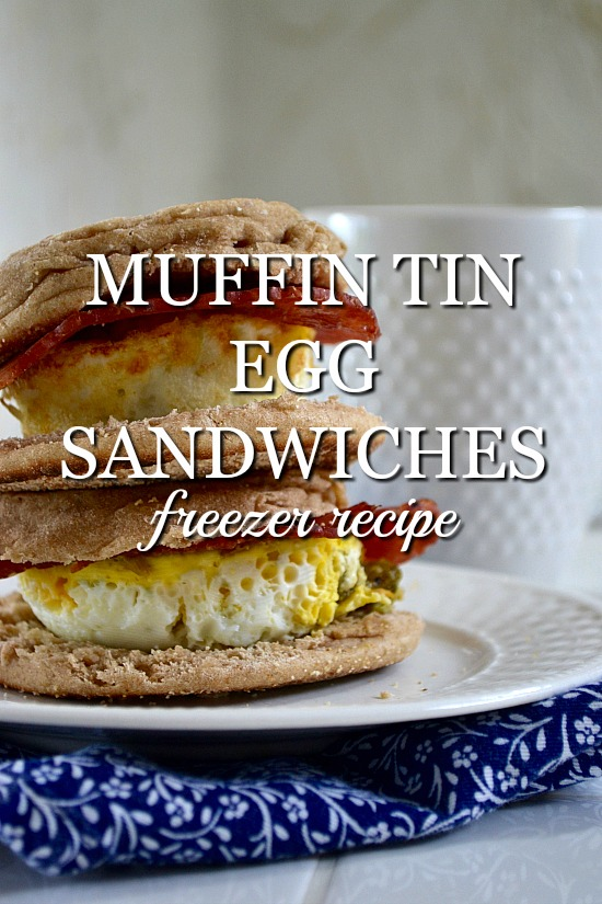 Muffin tin egg sandwiches are easy to whip up. Make a batch to freeze and you'll have a healthy breakfast on mornings you are on the go.
