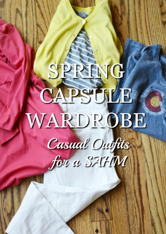 Spring Capsule Wardrobe Casual Outfits for a SAHM