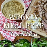 weekly lunch prep lunch ideas