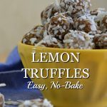 Easy No-Bake Lemon Truffles are loaded with lemony flavor and are sweet with no refined sugar.