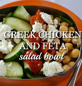 Greek Chicken and Feta Salad Bowl Recipe