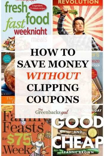 How to Save Money Without Clipping Coupons: Cookbook Edition