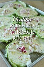 Healthy Roasted Cabbage Recipe