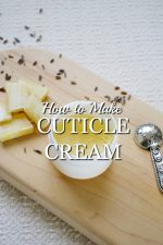 How to Make Cuticle Cream: A Natural Recipe