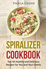 Download the Spiralizer Cookbook FREE for a Limited Time