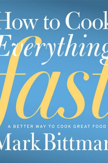 Special Pricing Kindle Version How to Cook Everything Fast