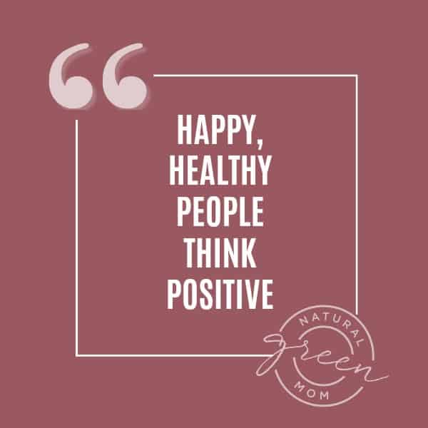 red background with quote Happy, Healthy people think positive