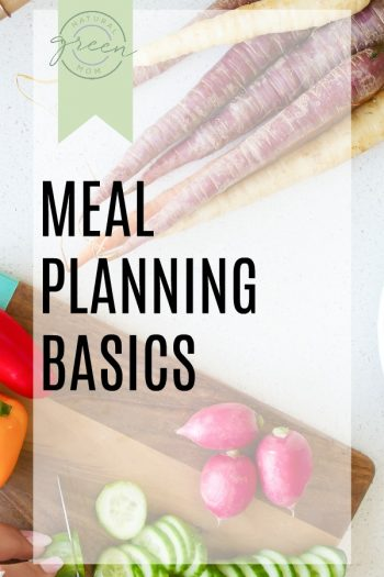 The Essential Meal Planning Basics Every Family Needs