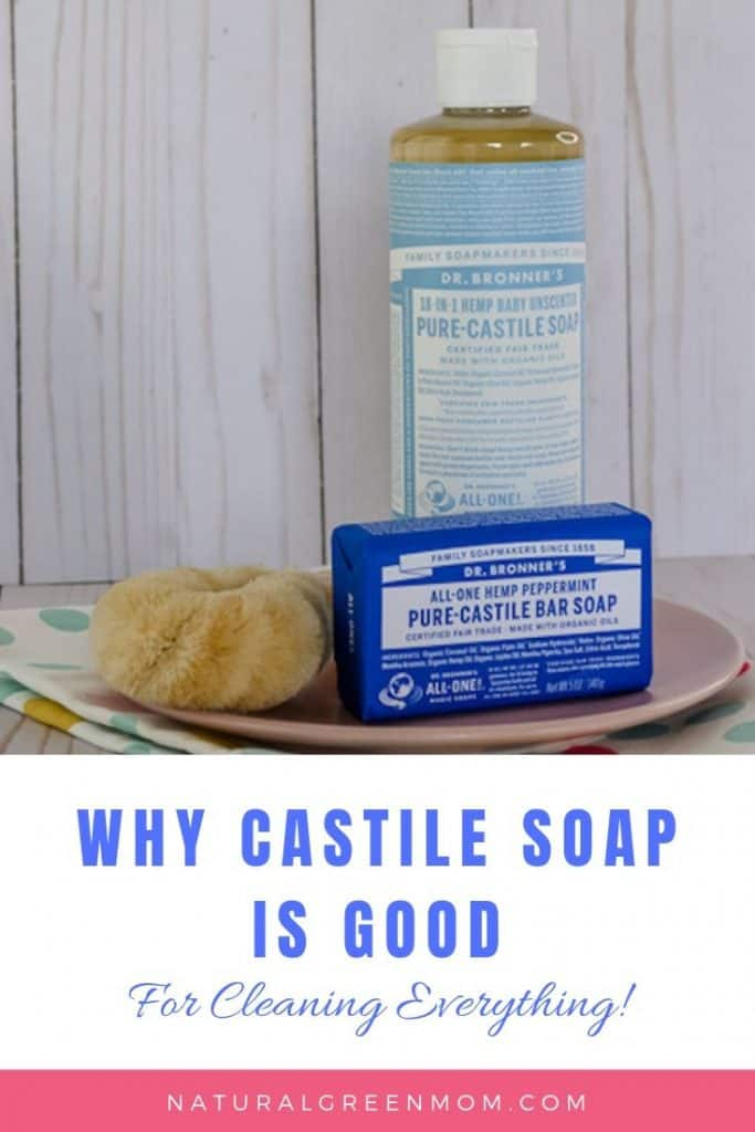 Bottle and bar of Castile soap with caption Why is Castile soap good for cleaning everything.
